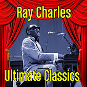 Ultimate Classics von Ray Charles