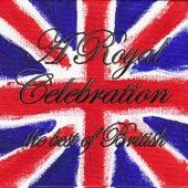 A Royal Celebration von Various Artists