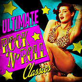 Ultimate Rock 'N' Roll Classics by Various Artists