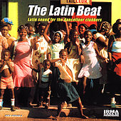 The Latin Beat (Latin Sound for the Dancefloor Clubbers) by Various Artists