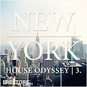 New York House Odyssey, Vol. 3 by Various Artists