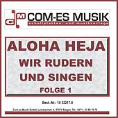 Aloha Heja - Wir rudern und singen, Folge 1 by Various Artists