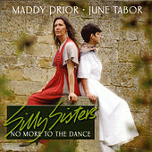 No More to the Dance von Silly Sisters