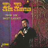 Swing Low, Sweet Clarinet by Pete Fountain
