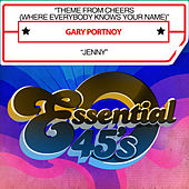 Theme from Cheers (Where Everybody Knows Your Name) / Jenny [Digital 45] by Gary Portnoy