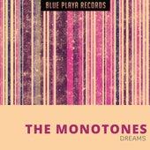 Dreams de The Monotones