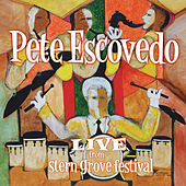Live From Stern Grove Festival de Pete Escovedo