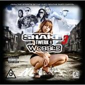 Shake Twerk & Wobble 3 (New Orleans Bounce) von Various Artists