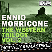 The Western Trilogy Vol. 2 by Ennio Morricone