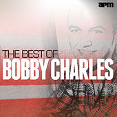 The Best of Bobby Charles von Bobby Charles