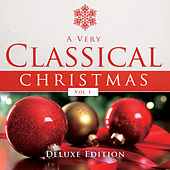 A Very Classical Christmas, Vol. 1 (Deluxe Edition) by Various Artists