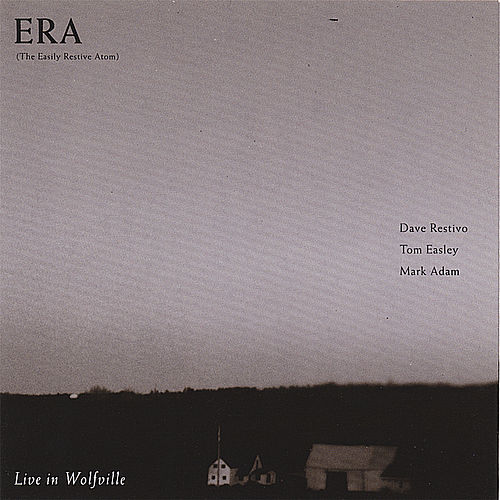 Live In Wolfville by eRa