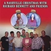 A Nashville Christmas With Richard Bennett And Friends by Richard Bennett