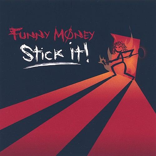Stick It! by Funny Money