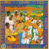 Puerto Rico, Puerto Rico Mi Tierra Natal by Los Pleneros de la 21