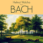 Helmut Walcha Plays Bach by Helmut Walcha
