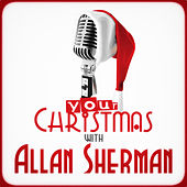 Your Christmas with Allan Sherman by Allan Sherman
