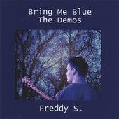 Bring Me Blue by Los Freddy's