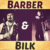 Barber and Bilk by Various Artists