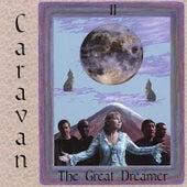 The Great Dreamer de Caravan