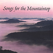 Songs For The Mountaintop by Various Artists