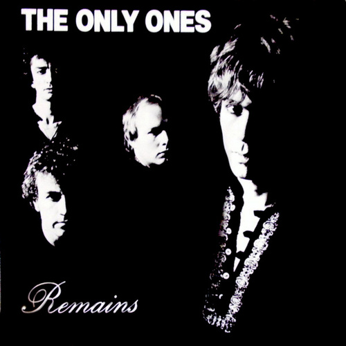 Remains by The Only Ones