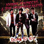 Down To Kill de Johnny Thunders