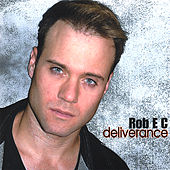 Deliverance by Rob E.C.