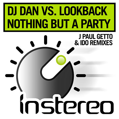 Nothing But a Party Remixes by DJ Dan
