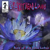 Rise of the Blue Lotus by Buckethead