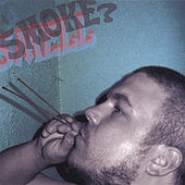 Smell Smoke? by Miles Bonny
