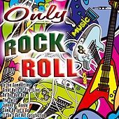 Only Rock & Roll de Various Artists