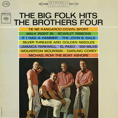 The Big Folk Hits by The Brothers Four