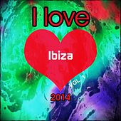 I love Ibiza 2014, Vol. 1 (The Very Best of Ibiza Dance Edm Dance Deluxe Isla Annual Opening Party Extended Session Space Hits) by Various Artists
