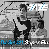 Faze DJ Set #21: Super Flu by Various Artists