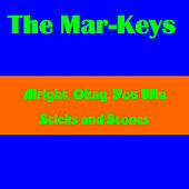 Allright You Win by The Mar-Keys