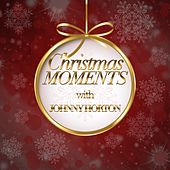 Christmas Moments With Johnny Horton de Johnny Horton