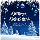 Winterzeit, Weihnachtszeit von Eternal Season
