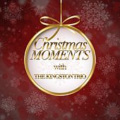 Christmas Moments With The Kingston Trio de The Kingston Trio