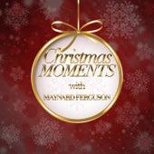 Christmas Moments With Maynard Ferguson de Maynard Ferguson