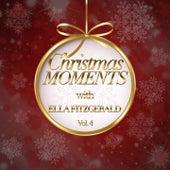 Christmas Moments With Ella Fitzgerald, Vol. 4 von Ella Fitzgerald