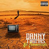 No Commercials by Danny Thomas