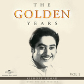 The Golden Years, Vol. 1 by Kishore Kumar