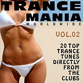 Trance Mania Worldwide Vol. 2 von Various Artists