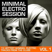 Minimal Electro Session Vol. 1 von Various Artists