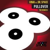 Pullover the Remixes von Vinai