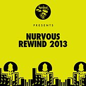 Nurvous Rewind 2013 von Various Artists