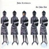 Sir John Alot of Merrie Englandes Musyk Thyng & ye Grene Knyghte by John Renbourn