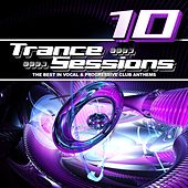 Drizzly Trance Sessions Vol.10 (The Best in Vocal and Progressive Club Anthems, 33 Tracks) by Various Artists