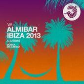 Almibar Ibiza 2013 by Various Artists